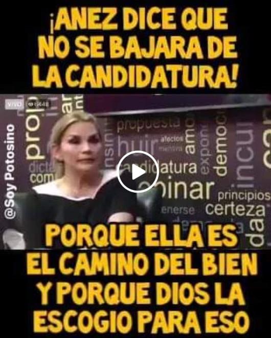 Jeanine Áñez no dijo que Dios la escogió y que por eso mantendrá su candidatura