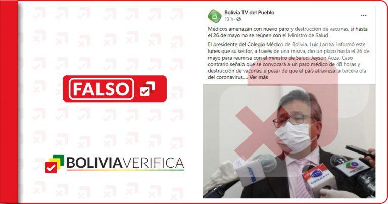 No es cierto que médicos bolivianos amenazaron con destruir vacunas contra la Covid-19